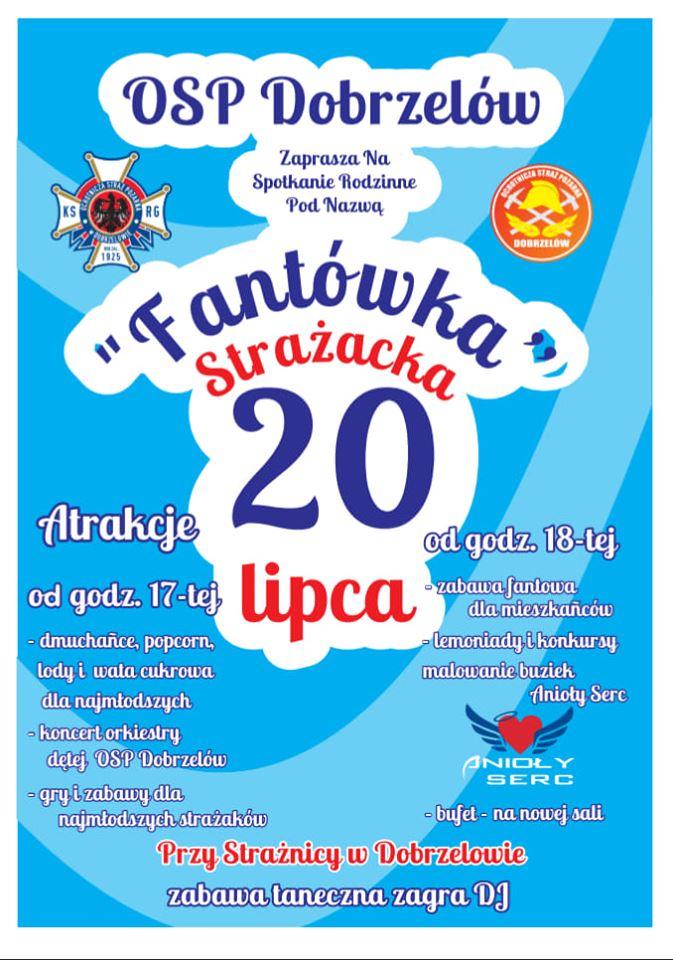 """Ilustracja do informacji: Strażacy z Dobrzelowa zapraszają na """"Fantówkę"""":"""