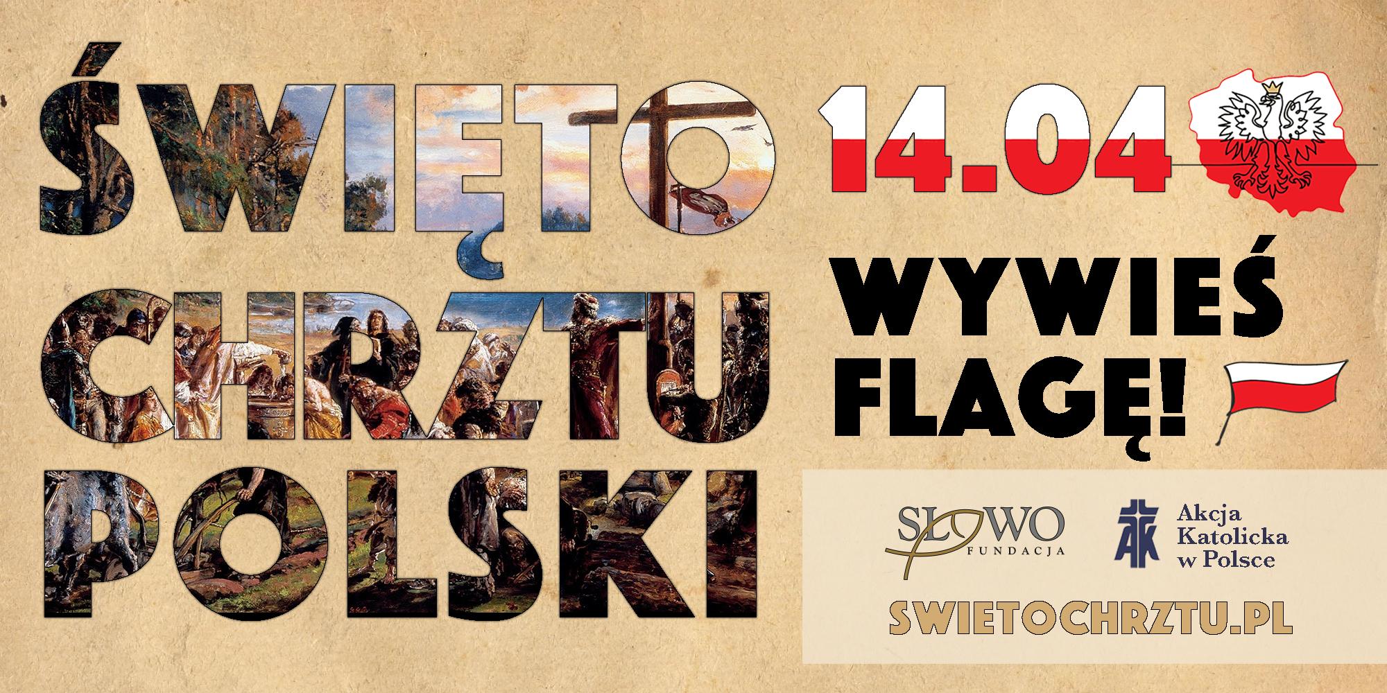 Ilustracja do informacji: Wywieś flagę w dniu Święta Chrztu Polski: